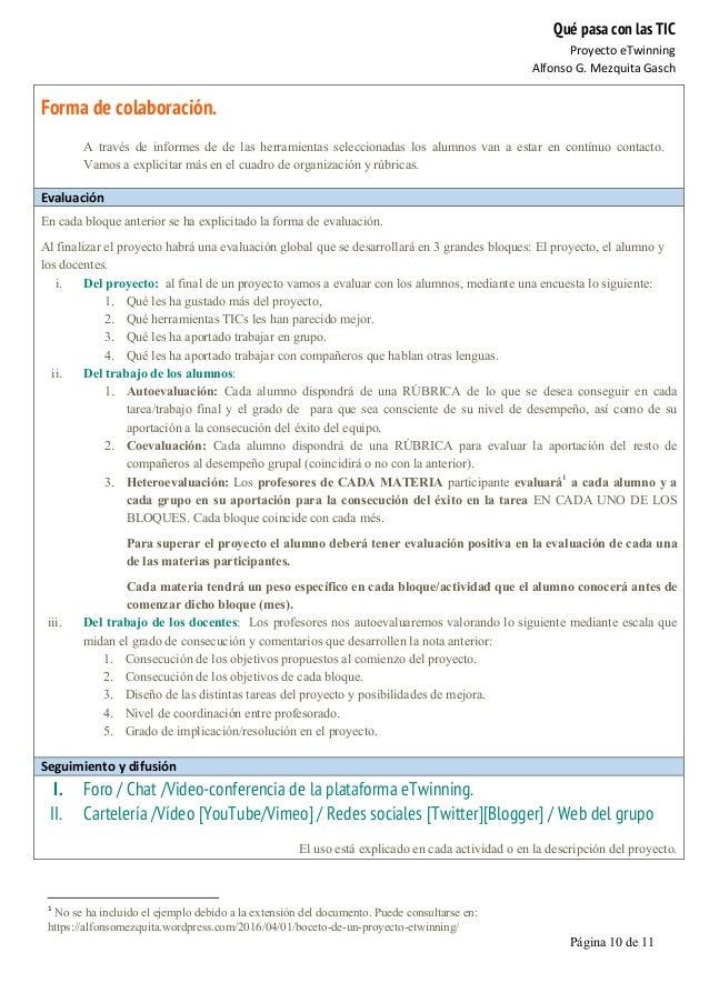 Qué pasa con las TIC Proyecto  eTwinning   Alfonso  G.  Mezquita  Gasch   Página 10 de 11   Forma de colabor...