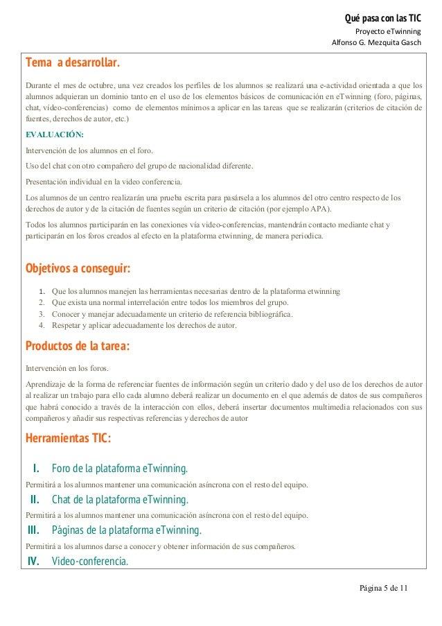 Qué pasa con las TIC Proyecto  eTwinning   Alfonso  G.  Mezquita  Gasch   Página 5 de 11   Tema a desarrolla...