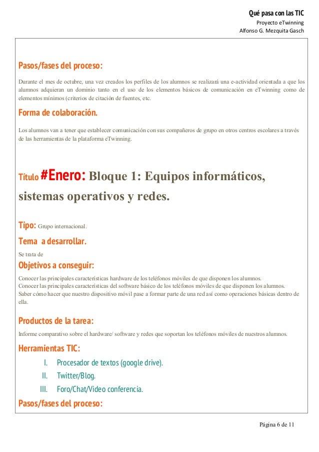 Qué pasa con las TIC Proyecto  eTwinning   Alfonso  G.  Mezquita  Gasch   Página 6 de 11      Pasos/fases ...
