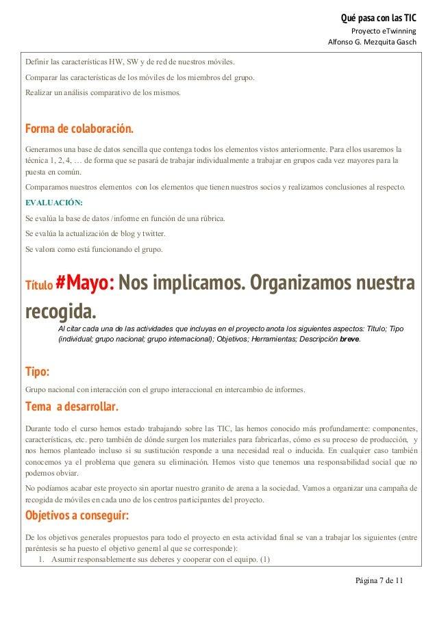 Qué pasa con las TIC Proyecto  eTwinning   Alfonso  G.  Mezquita  Gasch   Página 7 de 11   Definir las carac...