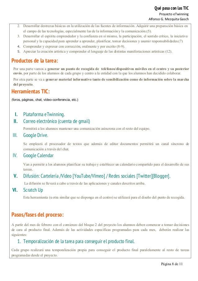 Qué pasa con las TIC Proyecto  eTwinning   Alfonso  G.  Mezquita  Gasch   Página 8 de 11   2. Desarrollar de...