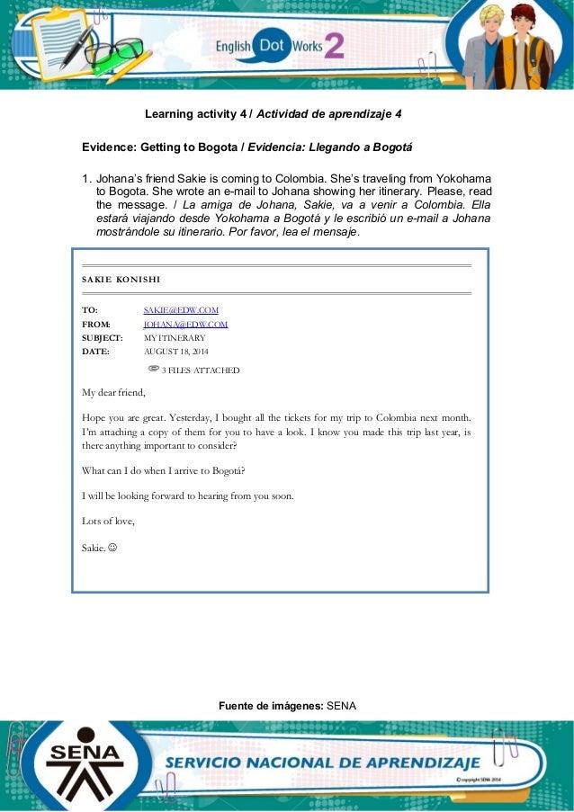 Learning activity 4 / Actividad de aprendizaje 4 Evidence: Getting to Bogota / Evidencia: Llegando a Bogotá 1. Johana's fr...