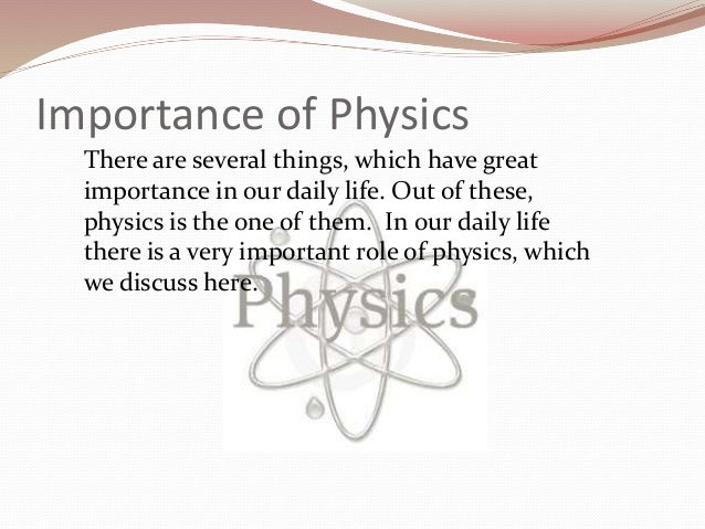 importance of physics Arxiv:physics/0601009v3 [physicsgen-ph] 14 oct 2013 research methodology s rajasekar school of physics, bharathidasan university, tiruchirapalli – 620 024, tamilnadu, india.