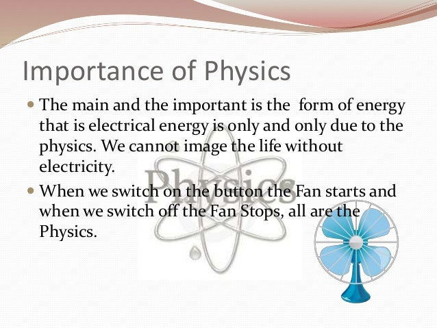 importance of physics in our daily life ppt