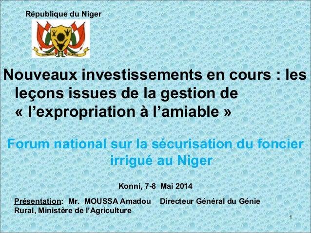 Nouveaux investissements en cours : les leçons issues de la gestion de « l'expropriation à l'amiable » Forum national sur ...