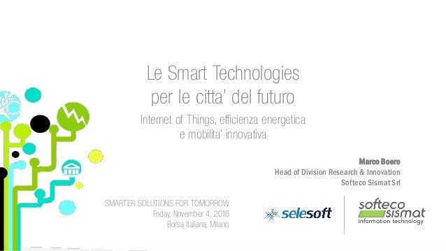 All rights reserved | Softeco Sismat Srl Le Smart Technologies per le citta' del futuro Internet of Things, efficienza ene...