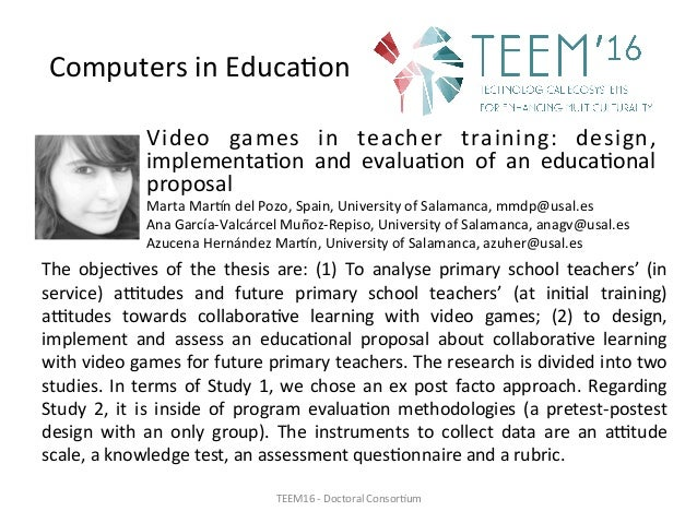 Video games in teacher training: design, implementa,on and evalua,on of an educa,onal proposal MartaMarndel...