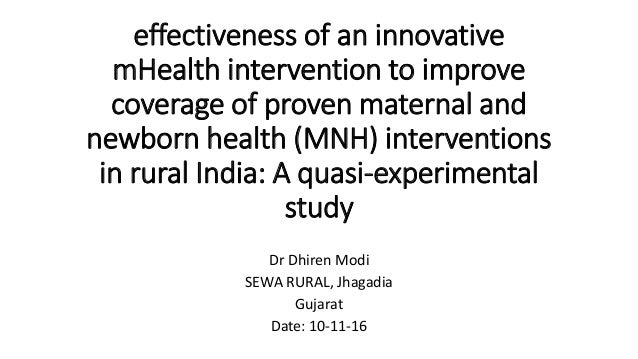 effectiveness of an innovative mHealth intervention to improve coverage of proven maternal and newborn health (MNH) interv...