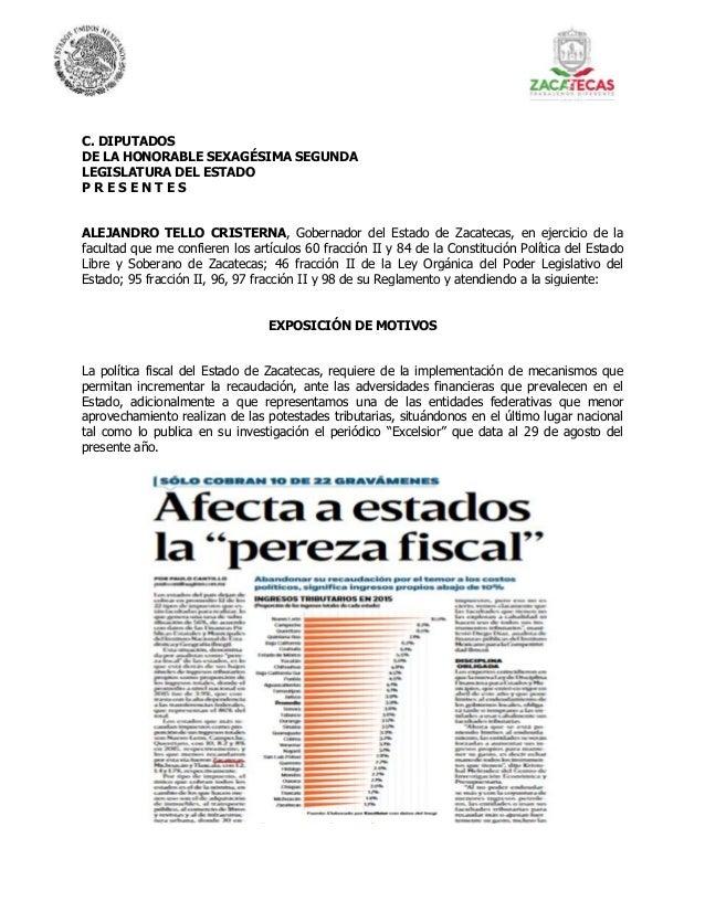 C. DIPUTADOS DE LA HONORABLE SEXAGÉSIMA SEGUNDA LEGISLATURA DEL ESTADO P R E S E N T E S ALEJANDRO TELLO CRISTERNA, Gobern...
