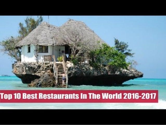 top 10 best Restaurants in the world 2016-2017