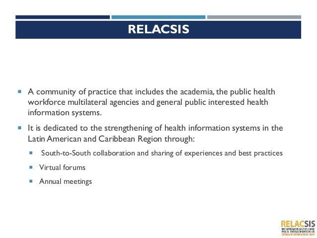 Relacsis: Red Latinoamericana y Caribeña para el Fortalecimiento de los Sistemas de Información en Salud Slide 3