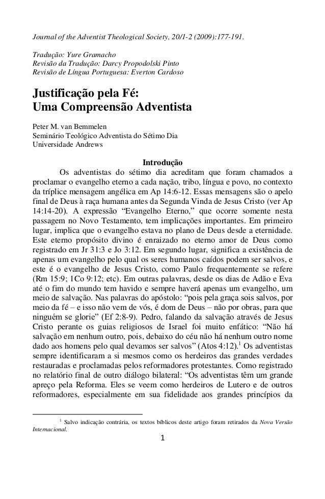 1 Journal of the Adventist Theological Society, 20/1-2 (2009):177-191. Tradução: Yure Gramacho Revisão da Tradução: Darcy ...