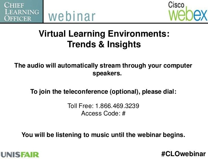 Virtual Learning Environments: <br />Trends & Insights<br />The audio will automatically stream through your computer spea...