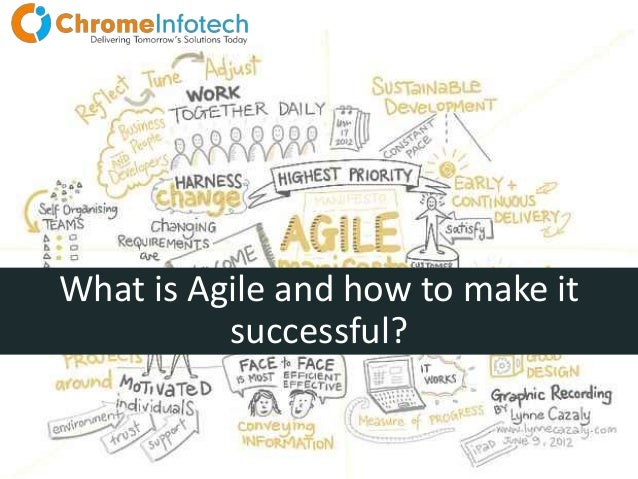What is Agile and how to make it successful?