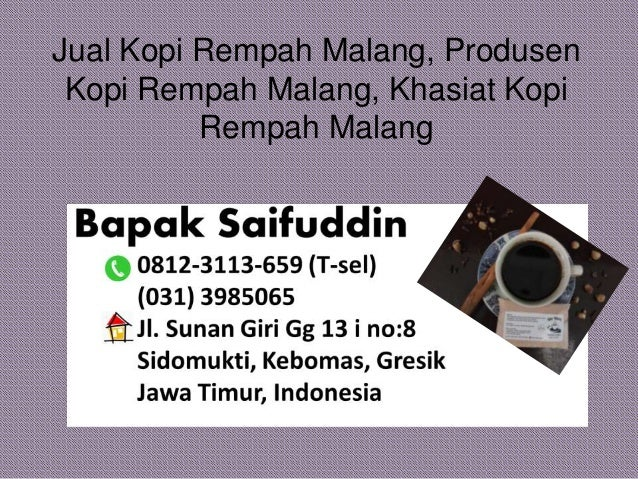 Jual Kopi Rempah Malang, Produsen Kopi Rempah Malang, Khasiat Kopi Rempah Malang