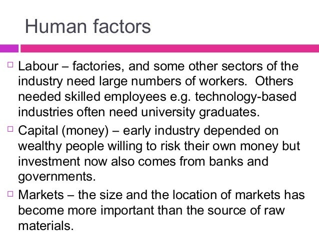 what factors influence the location of factories