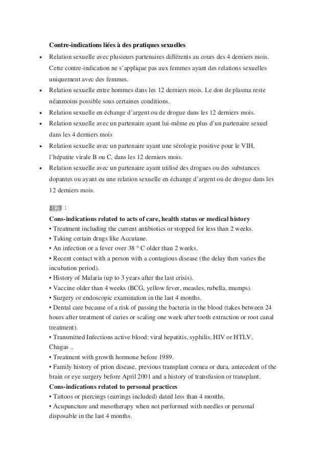 Contre-indications liées à des pratiques sexuelles • Relation sexuelle avec plusieurs partenaires différents au cours des ...