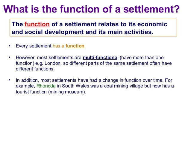 Settlement: Function and Layout