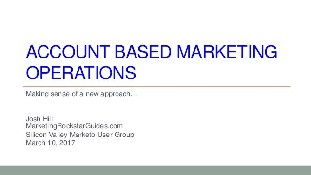 Marketo User Groups: Account-Based Marketing (Silicon Valley)