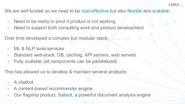 Building a high-performance, scalable ML & NLP platform with Python, Sheer El Showk Slide 3