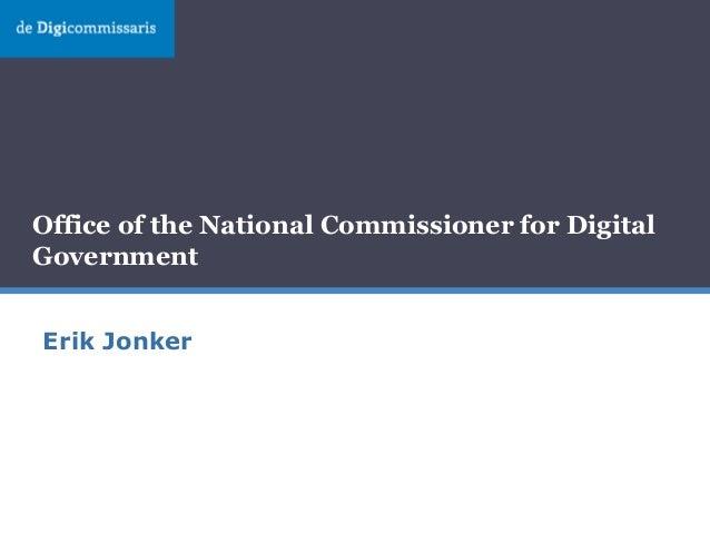 Office of the National Commissioner for Digital Government Erik Jonker