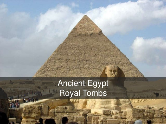 & Old Kingdom Egypt: Royal Tombs