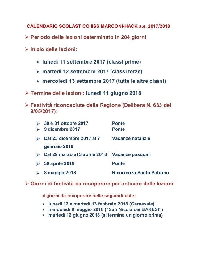 CALENDARIO SCOLASTICO IISS MARCONI-HACK a.s. 2017/2018  Periodo delle lezioni determinato in 204 giorni  Inizio delle le...
