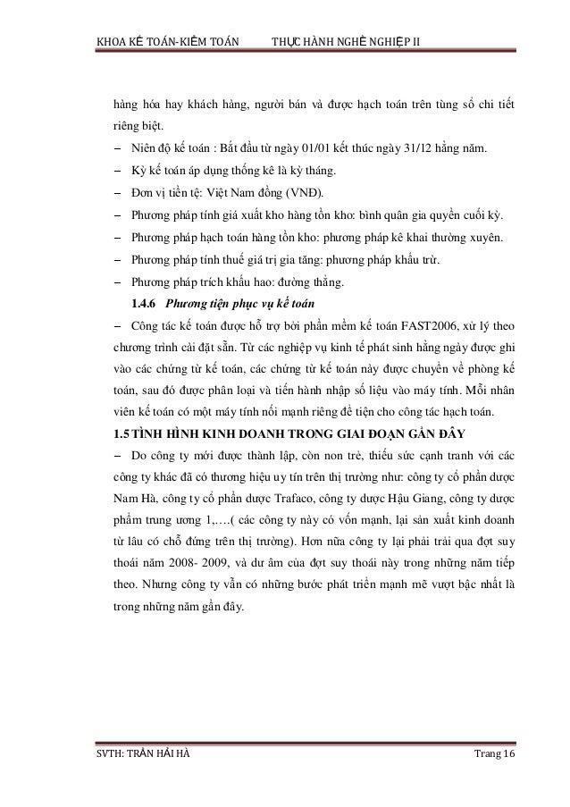 KHOA KẾ TOÁN-KIỂM TOÁN THỰC HÀNH NGHỀ NGHIỆP II SVTH: TRẦN HẢI HÀ Trang 16 hàng hóa hay khách hàng, người bán và được hạch...