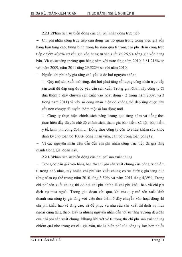 KHOA KẾ TOÁN-KIỂM TOÁN THỰC HÀNH NGHỀ NGHIỆP II SVTH: TRẦN HẢI HÀ Trang 31 2.2.1.2Phân tích sự biến động của chi phí nhân ...