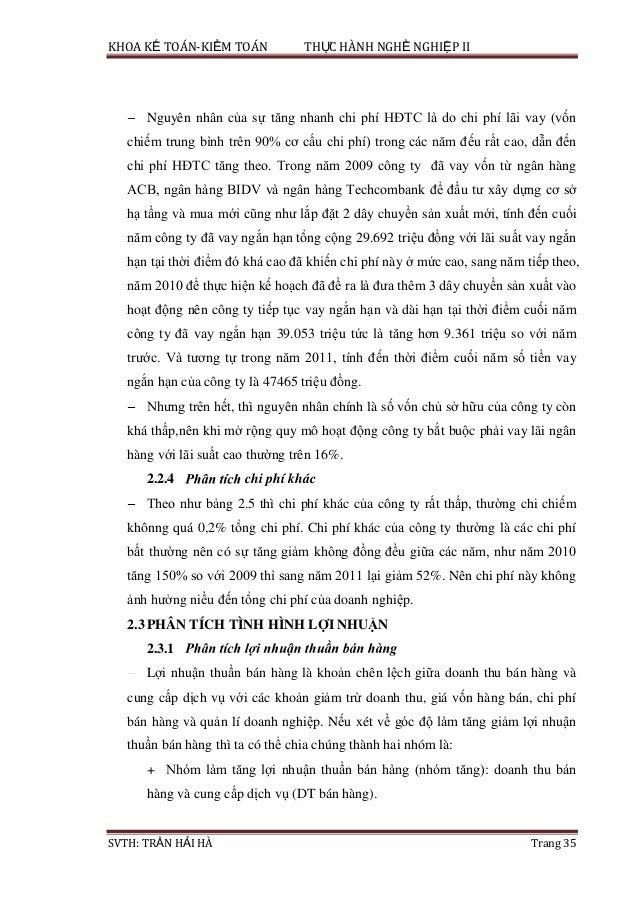 KHOA KẾ TOÁN-KIỂM TOÁN THỰC HÀNH NGHỀ NGHIỆP II SVTH: TRẦN HẢI HÀ Trang 35 Nguyên nhân của sự tăng nhanh chi phí HĐTC là d...