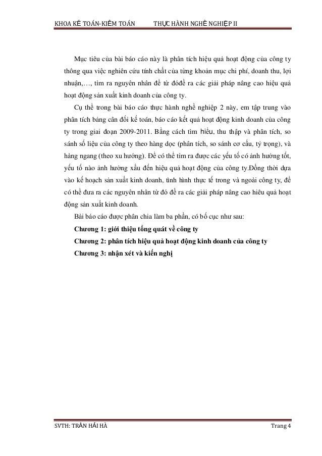 KHOA KẾ TOÁN-KIỂM TOÁN THỰC HÀNH NGHỀ NGHIỆP II SVTH: TRẦN HẢI HÀ Trang 4 Mục tiêu của bài báo cáo này là phân tích hiệu q...