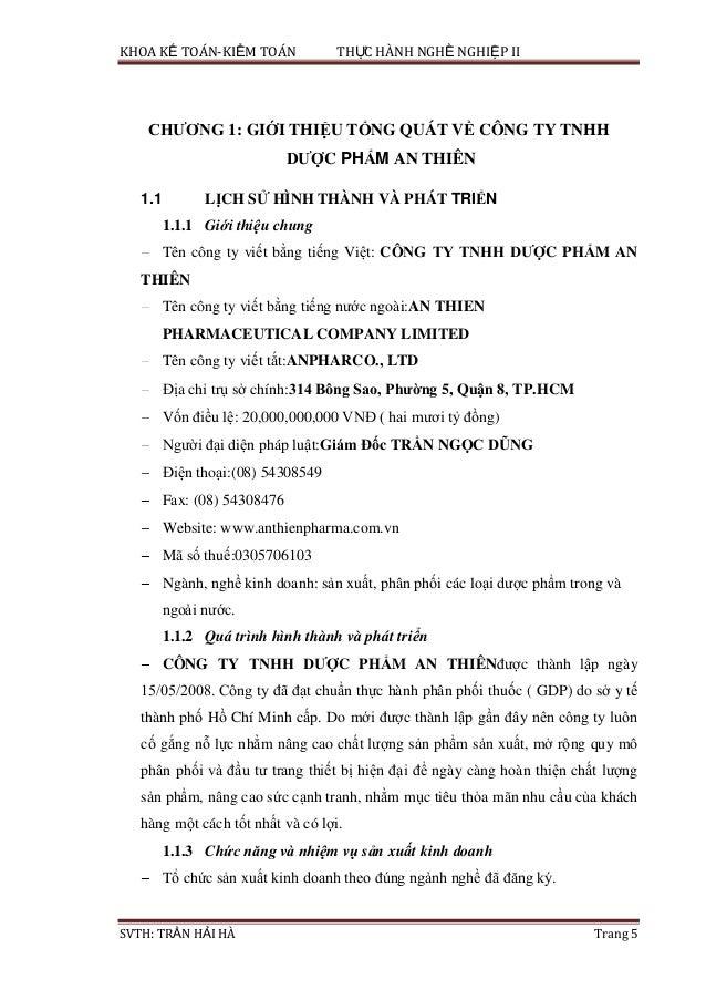 KHOA KẾ TOÁN-KIỂM TOÁN THỰC HÀNH NGHỀ NGHIỆP II SVTH: TRẦN HẢI HÀ Trang 5 CHƢƠNG 1: GIỚI THIỆU TỔNG QUÁT VỀ CÔNG TY TNHH D...
