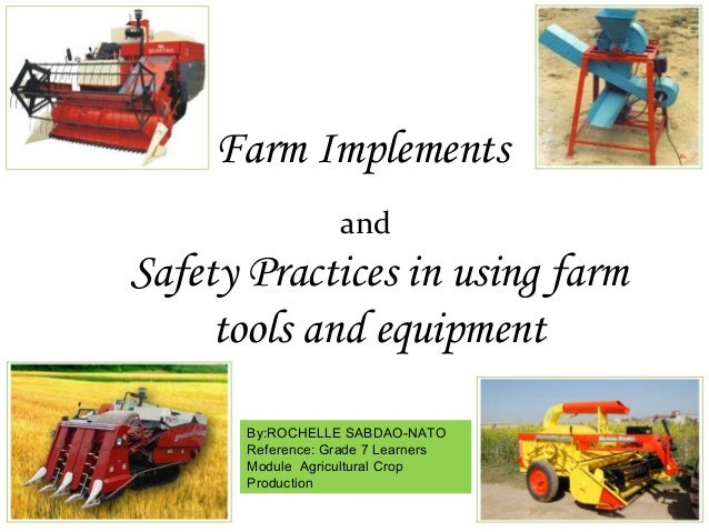 Farm implements and safety practices in using farm tools and equipment farm implements safety practices in using farm tools and equipment and byrochelle sabdao sciox Image collections