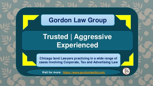 MOST HELPFUL CHICAGO TAX AUDITS Gordon Law Group Gordon Law Group some of the important ways we can help: Gordon Law Group...