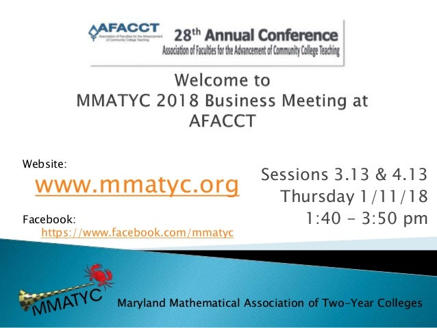 Sessions 3.13 & 4.13 Thursday 1/11/18 1:40 - 3:50 pm Website: www.mmatyc.org Facebook: https://www.facebook.com/mmatyc Mar...