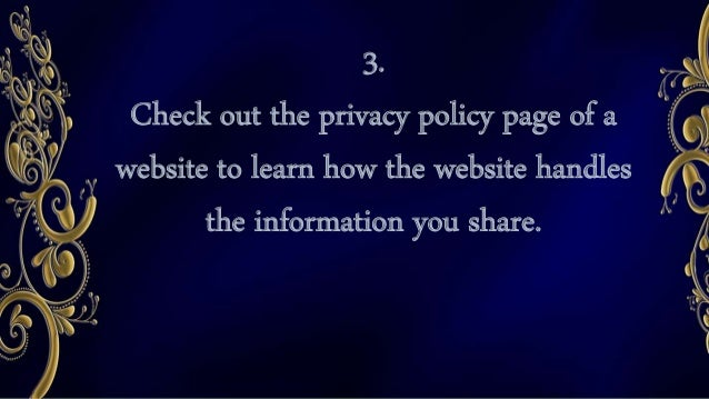 5. Do not share your password with anyone.