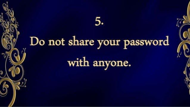 7. Do not talk to strangers whether online or face-to-face.