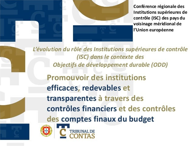 Promouvoir des institutions efficaces, redevables et transparentes à travers des contrôles financiers et des contrôles des...