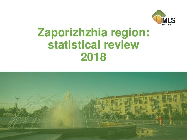 Zaporizhzhia region: statistical review 2018