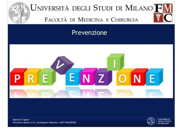 Prevenzione Martino Trapani Direzione Medica P.O. Garbagnate Milanese –ASST RHODENSE
