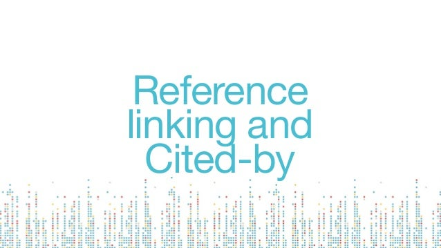 Reference linking and Cited-by