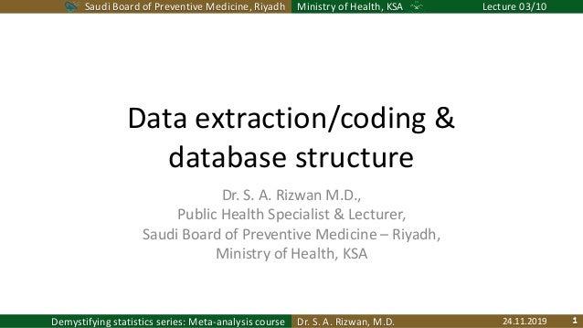Saudi Board of Preventive Medicine, Riyadh Ministry of Health, KSA Lecture 03/10 Dr. S. A. Rizwan, M.D.Demystifying statis...