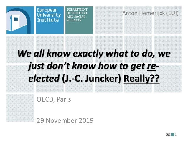 We all know exactly what to do, we just don't know how to get re- elected (J.-C. Juncker) Really?? OECD, Paris 29 November...