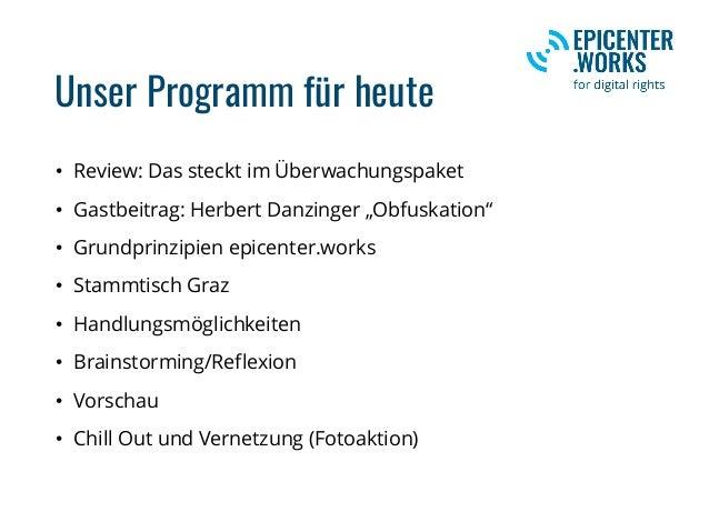 """Unser Programm für heute • Review: Das steckt im Überwachungspaket • Gastbeitrag: Herbert Danzinger """"Obfuskation"""" • Grundp..."""