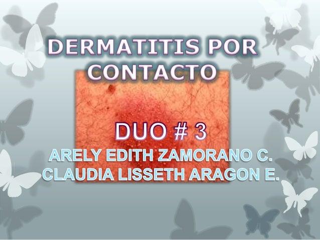 La dermatitis por contacto(dermatitis    venenata),    unareacción de hipersensibilidaddemorada     tipo  IV,    es   lain...