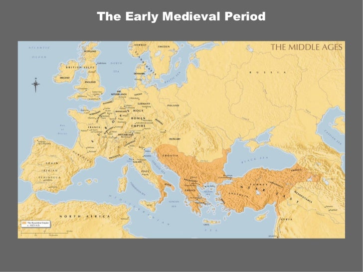 The Early Medieval Period
