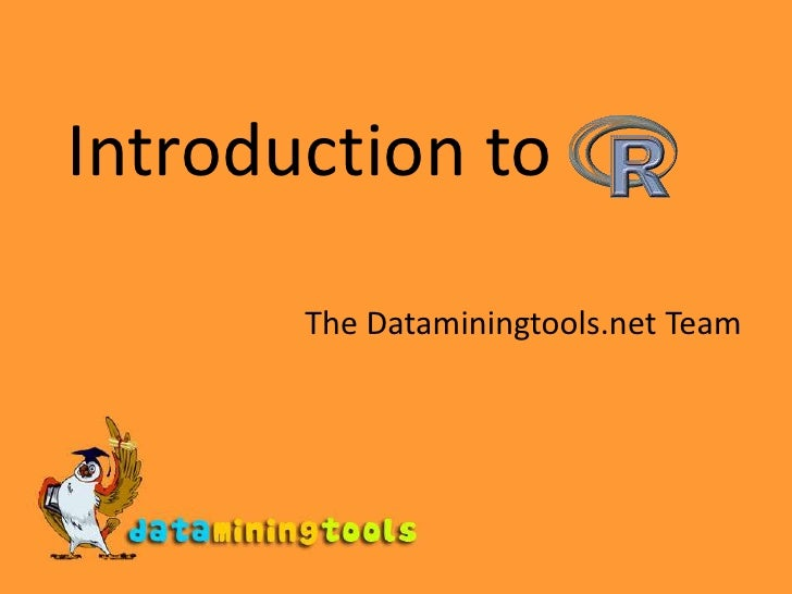 Introduction to<br />The Dataminingtools.net Team<br />