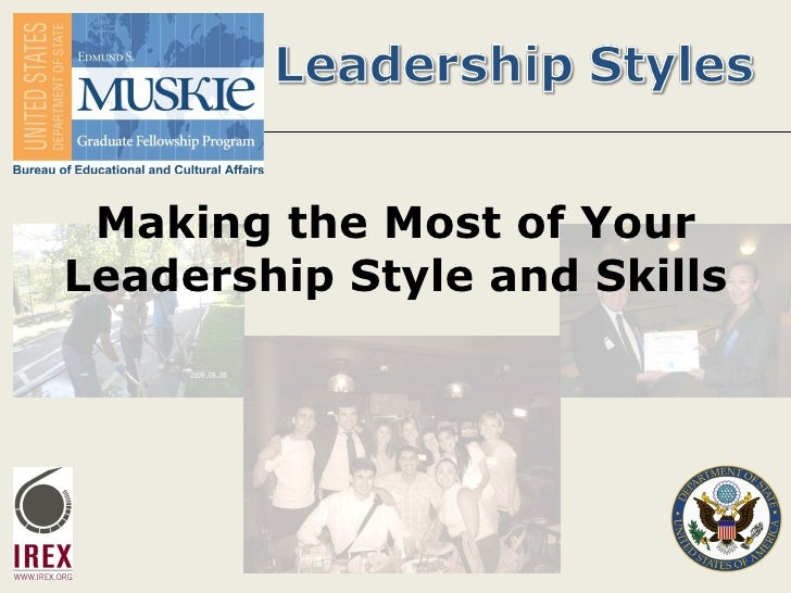 Making the Most of Your Leadership Style and Skills