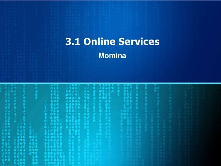 3.1 Online Services      Momina