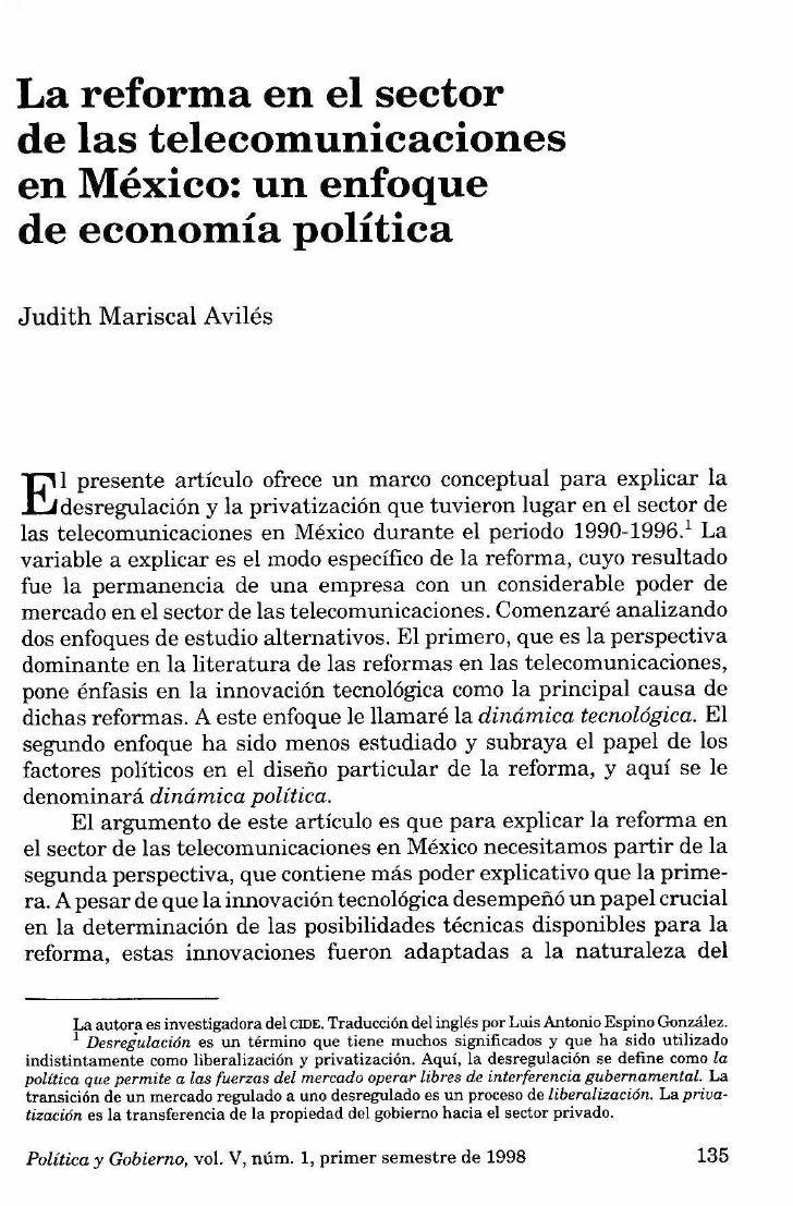 La reforma en el sectorde las telecomunicacionesen México: un enfoquede economía políticaJudith Mariscal AvilesEl presente...